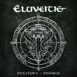 ELUVEITIE 'Evocation II - Pantheon'