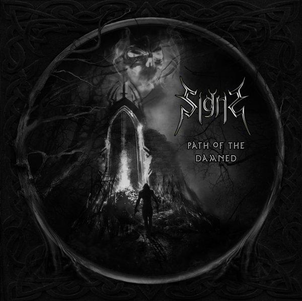 Вышел дебютный альбом SIGNS - Path Of The Damned (2012)